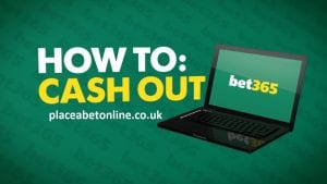 How to use cash out betting with bet365